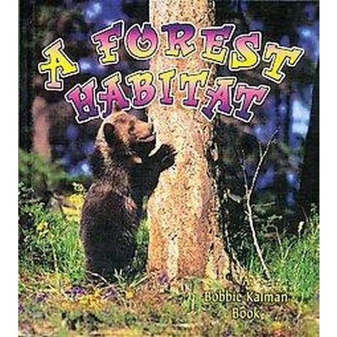 A Forest Habitat (Hardcover)