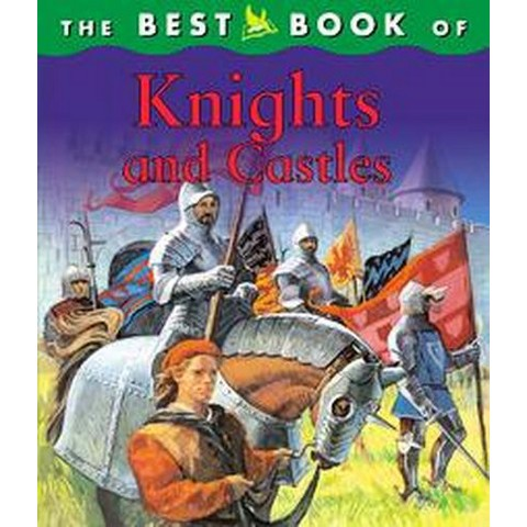The Best Book Of Knights And Castles (Hardcover)