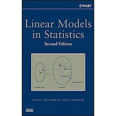Linear Models in Statistics (Hardcover)