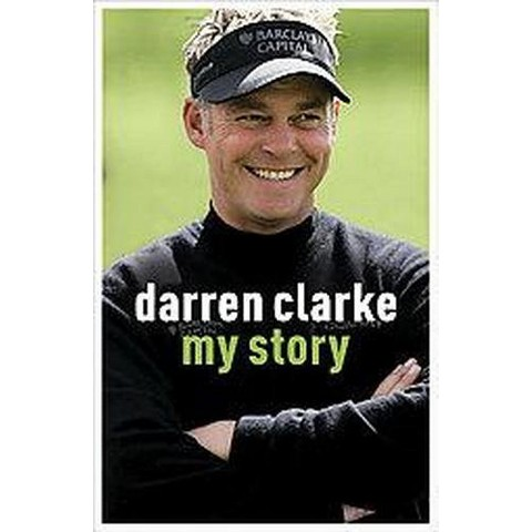 Darren Clarke (Hardcover)