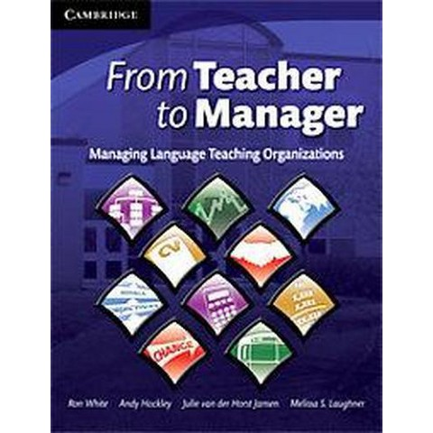 From Teacher to Manager (Paperback)