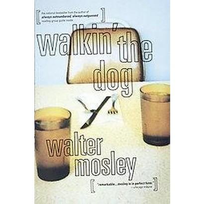 Walkin' the Dog (Paperback)