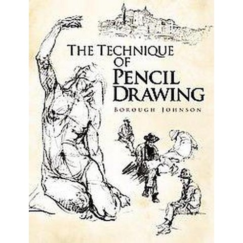 The Technique of Pencil Drawing (Paperback)