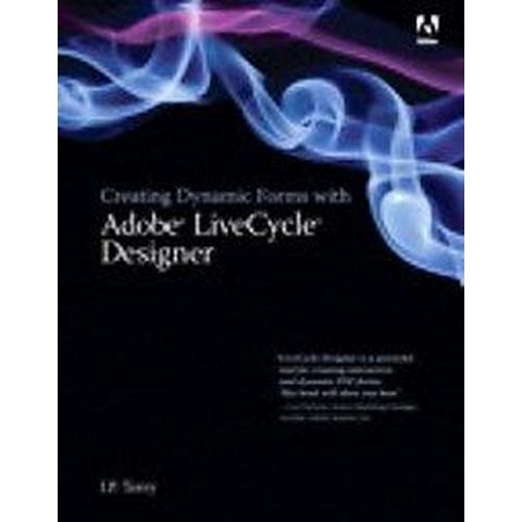 Creating Dynamic Forms With Adobe LiveCycle Designer (Paperback)