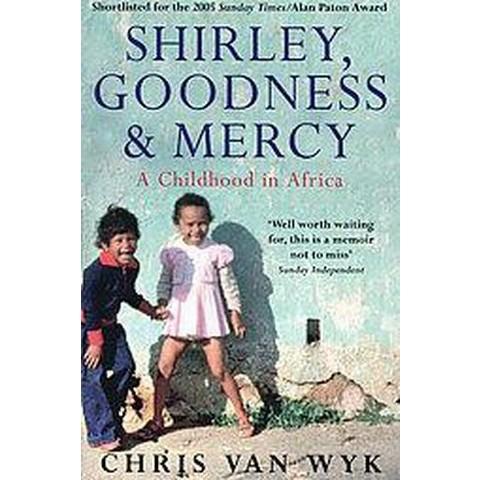 Shirley, Goodness & Mercy (Paperback)