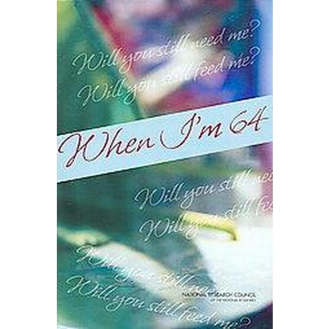 When I'm 64 (Paperback)