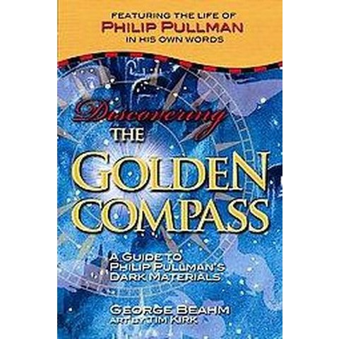 Discovering the Golden Compass (Paperback)