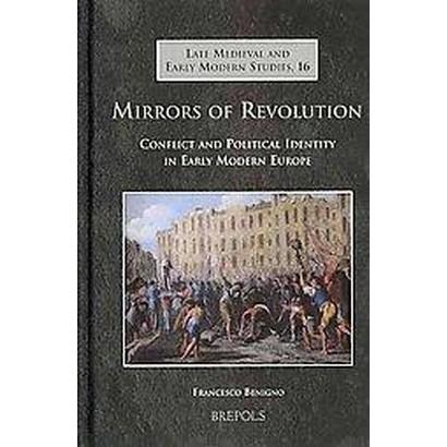 Mirrors of Revolution (Hardcover)