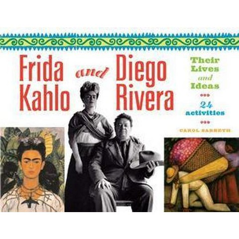 Frida Kahlo And Diego Rivera (Paperback)