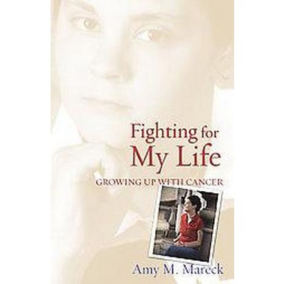 Fighting for My Life (Paperback)