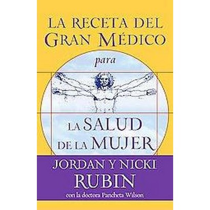 La Receta del Gran Medico para La Salud de la Mujer/The Great Physician's Rx for Women's Health