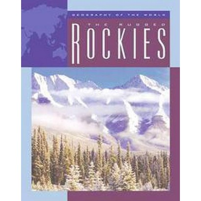 The Rugged Rockies (Hardcover)