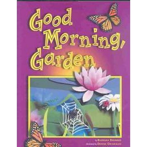 Good Morning, Garden (Hardcover)
