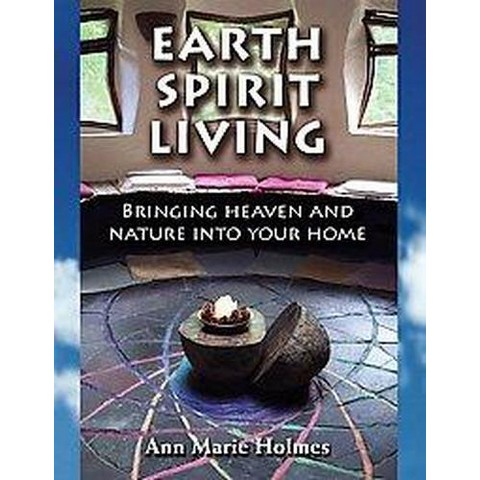 Earth Spirit Living (Paperback)