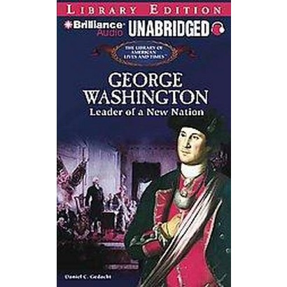 George Washington (Unabridged) (Compact Disc)