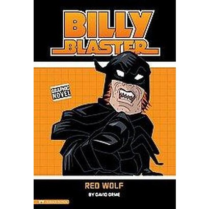 Billy Blaster: Red Wolf (Hardcover)
