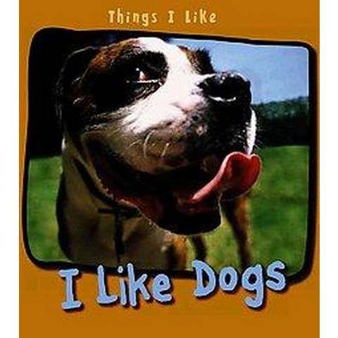 I Like Dogs (Hardcover)