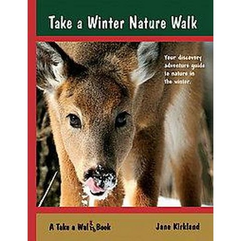 Take a Winter Nature Walk (Paperback)