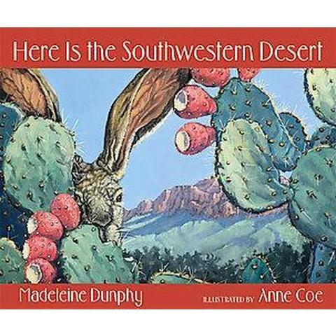 Here Is the Southwestern Desert (Paperback)