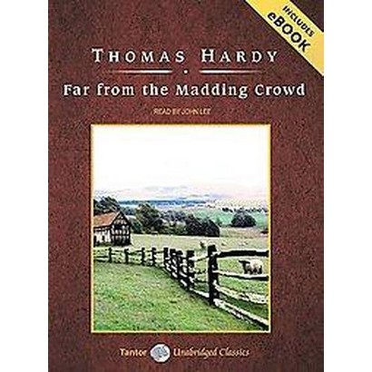 Far From the Madding Crowd (Unabridged) (Compact Disc)