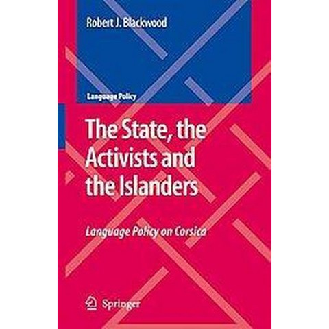 The State, the Activists and the Islanders (Hardcover)