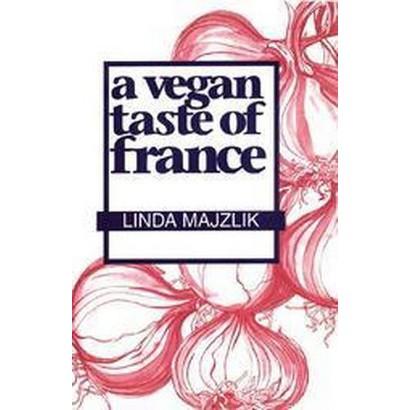 A Vegan Taste of France (Paperback)