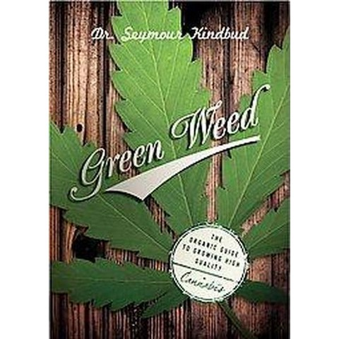 Green Weed (Paperback)