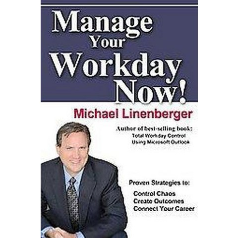 Master Your Workday Now! (Hardcover)