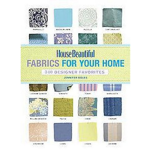 House Beautiful Fabrics for Your Home (Paperback)