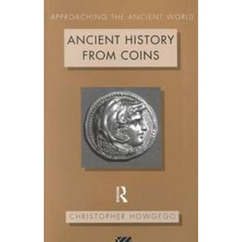 Ancient History from Coins (Paperback)
