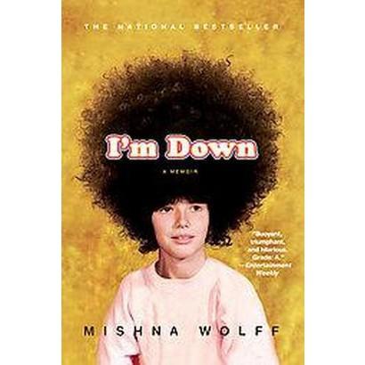 I'm Down (Paperback)