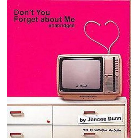 Don't You Forget About Me (Unabridged) (Compact Disc)