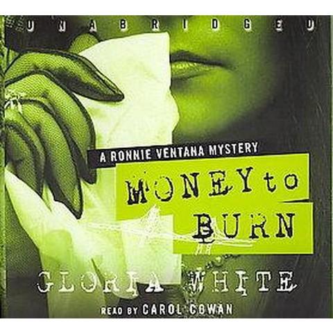 Money to Burn (Unabridged) (Compact Disc)
