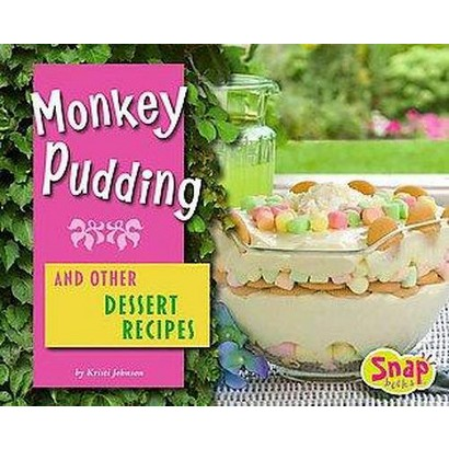 Monkey Pudding and Other Dessert Recipes (Hardcover)
