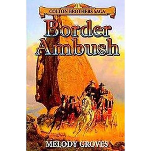 Border Ambush (Paperback)