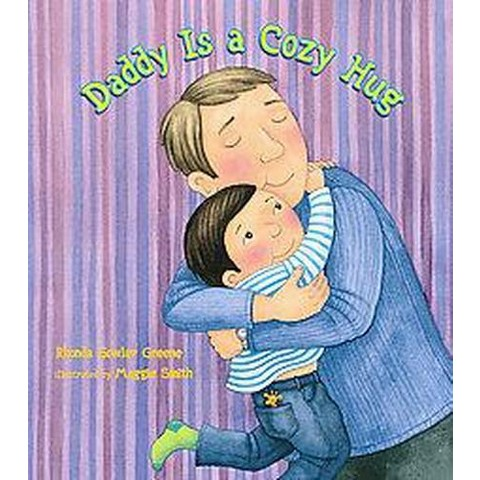 Daddy Is a Cozy Hug (Hardcover)