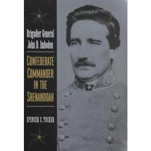 Brigadier General John d Imboden (Hardcover)