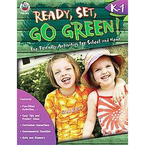 Ready, Set, Go Green! Grades K-1