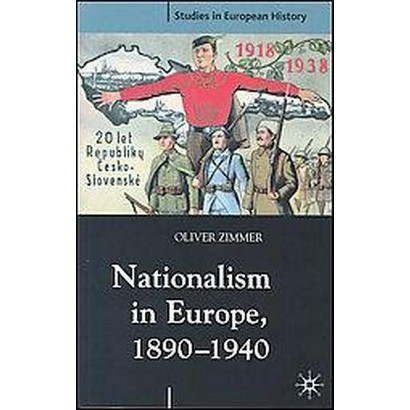 Nationalism in Europe, 1890-1940 (Paperback)