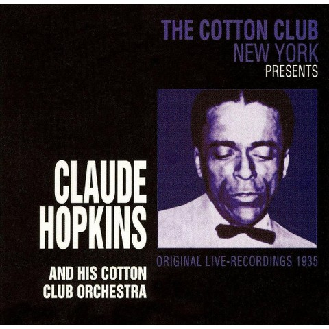 Claude Hopkins and His Cotton Club Orchestra