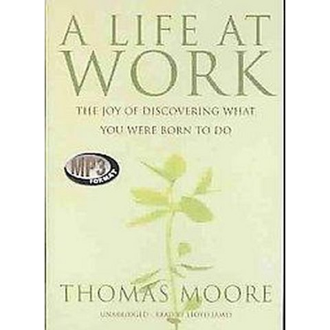A Life at Work (Unabridged) (Compact Disc)