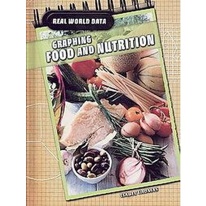Graphing Food and Nutrition (Hardcover)