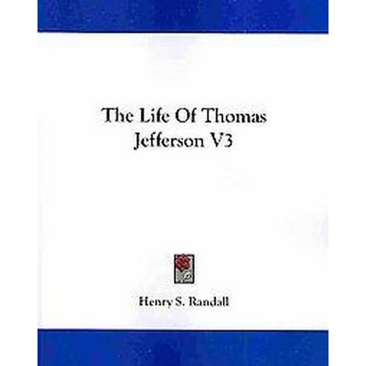 The Life of Thomas Jefferson (3) (Paperback)
