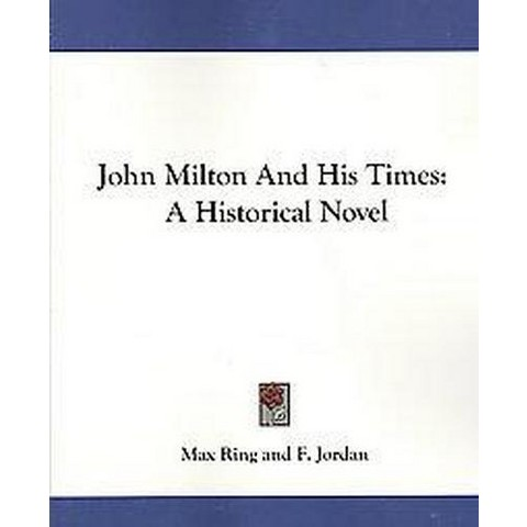 John Milton and His Times (Paperback)