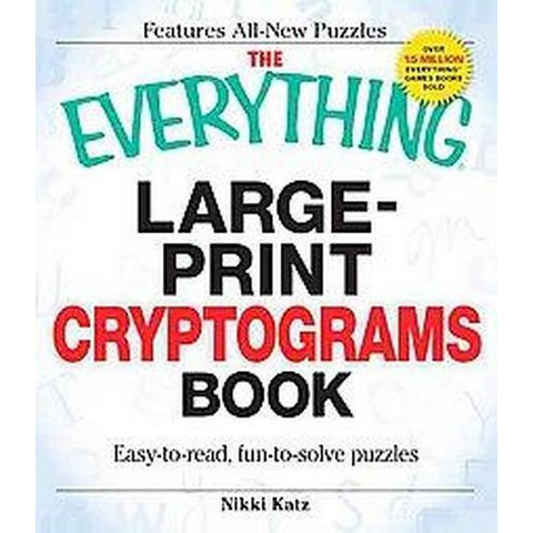 The Everything Large-print Cryptograms Book (Large Print) (Paperback)