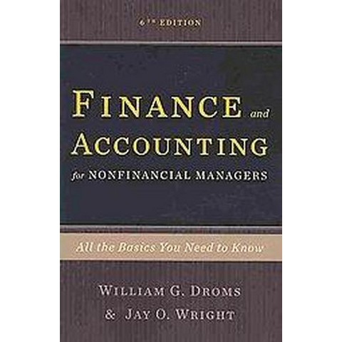 Finance and Accounting for Nonfinancial Managers (Paperback)