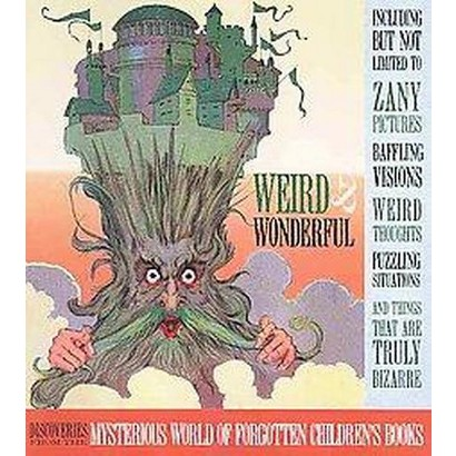 Weird And Wonderful (Paperback)