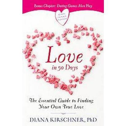 Love in 90 Days (Paperback)