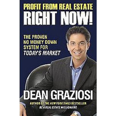 Profit from Real Estate Right Now! (Hardcover)