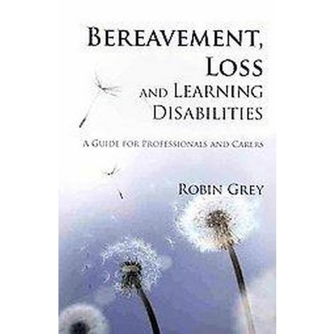Bereavement, Loss and Learning Disabilities (Paperback)
